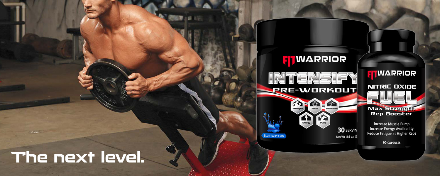 FIT Warrior INTENSIFY Pre-workout and Nitric Oxide FUEL - the next level