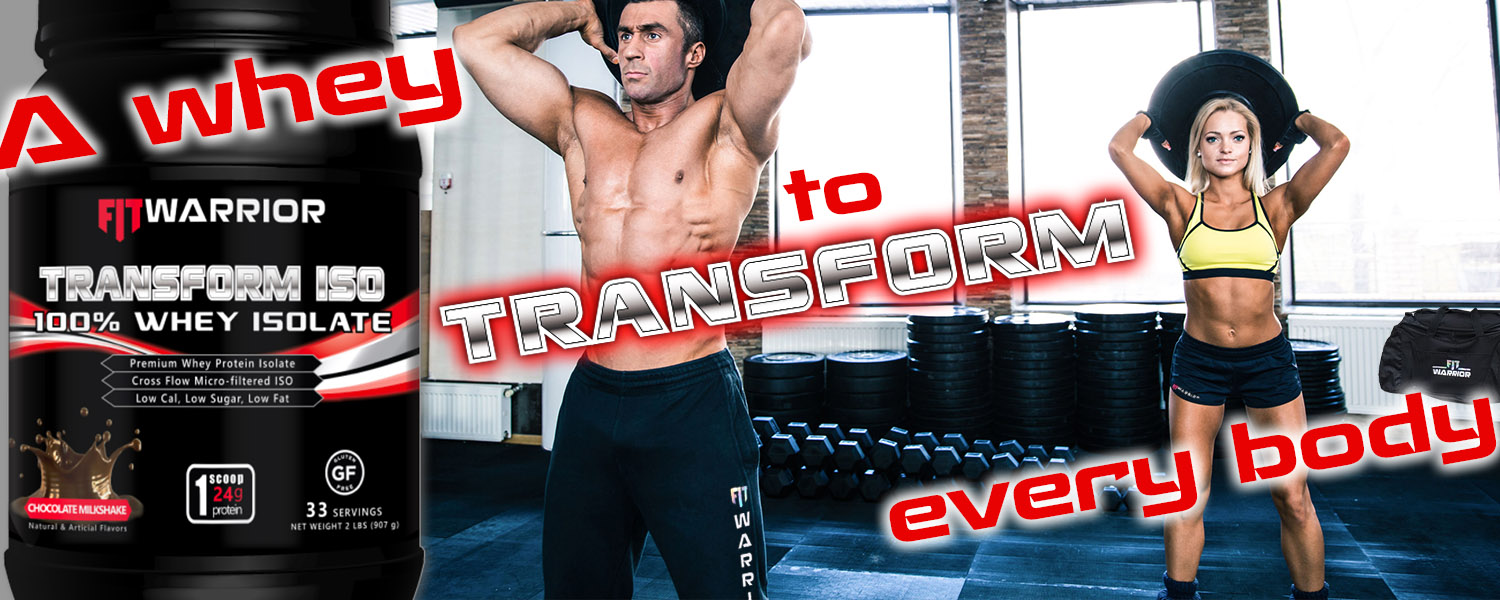 FIT Warrior TRANSFORM Whey - a whey to transform every body